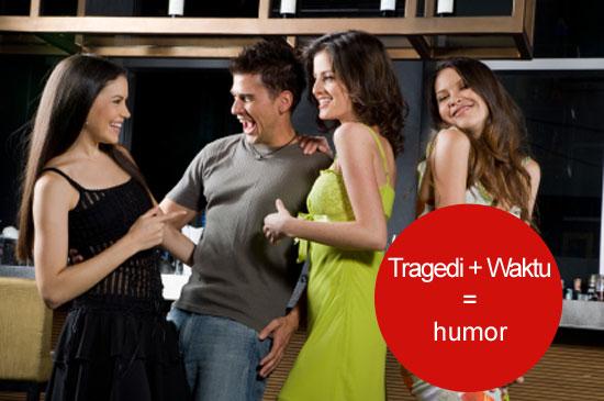 tragedi waktu humor